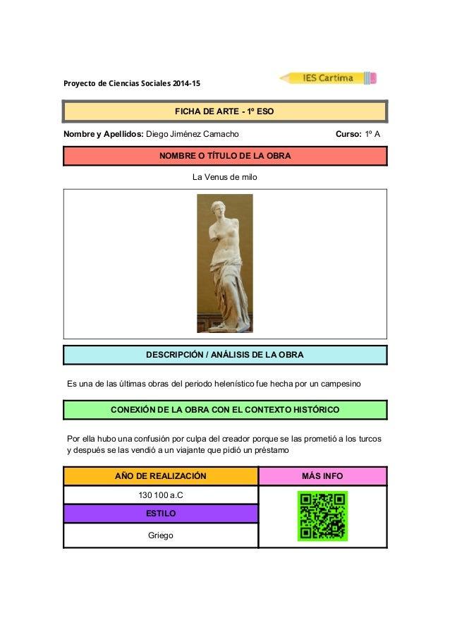 ProyectodeCienciasSociales2014-15  FICHADEARTE1ºESO  NombreyApellidos:DiegoJiménezCamacho...