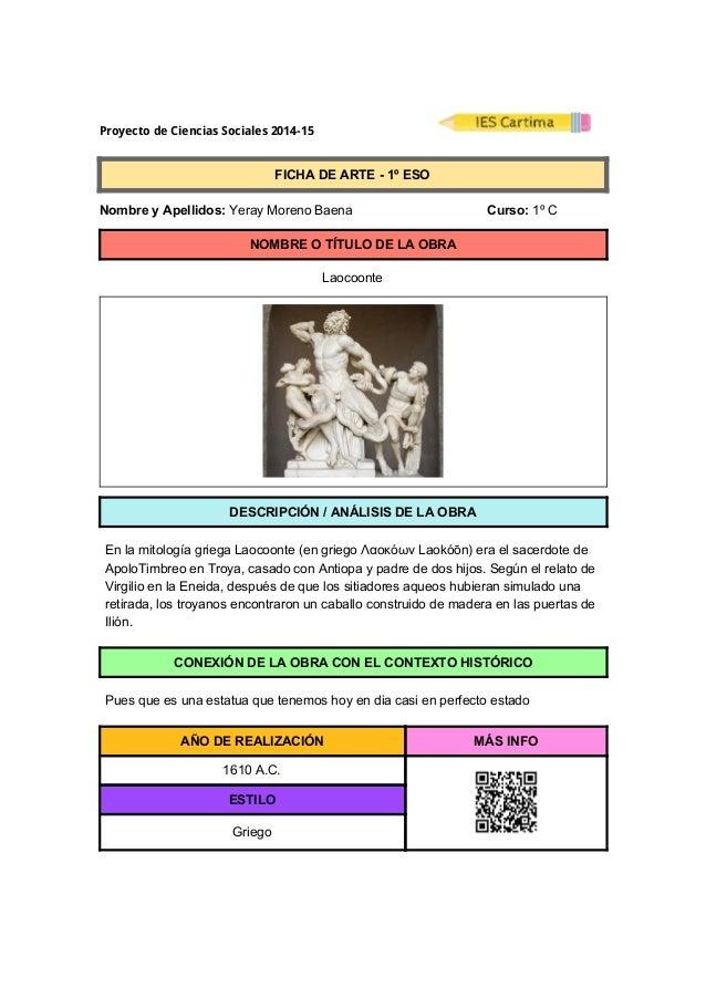 ProyectodeCienciasSociales2014-15  FICHADEARTE1ºESO  NombreyApellidos:YerayMorenoBaena...