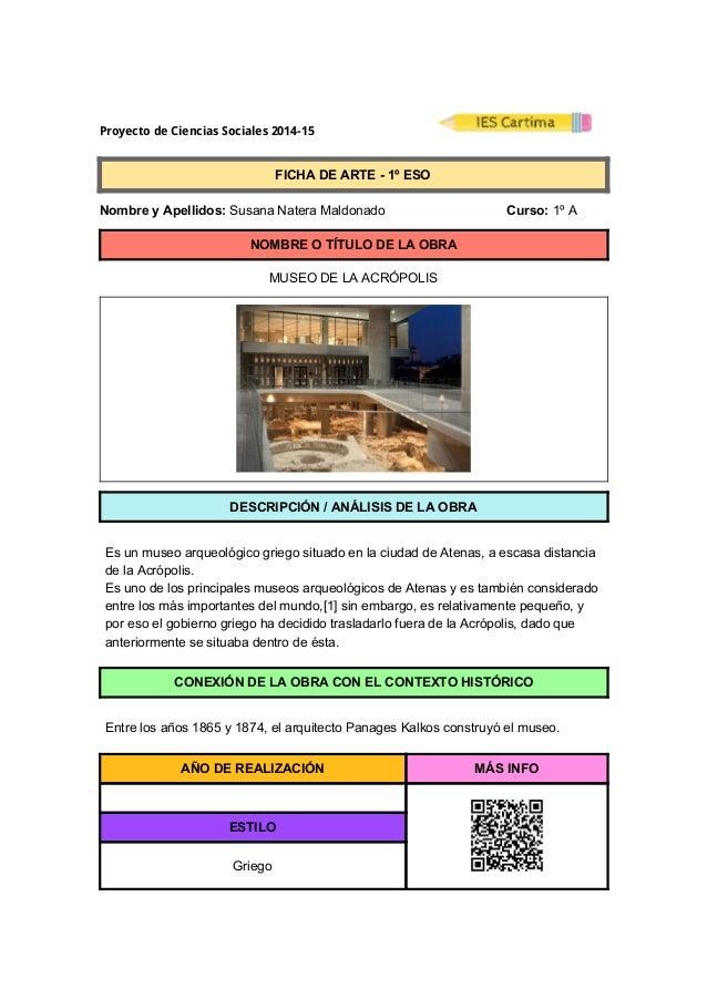 ProyectodeCienciasSociales2014-15  FICHADEARTE1ºESO  NombreyApellidos:SusanaNateraMaldonado ...