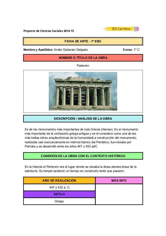 ProyectodeCienciasSociales2014-15  FICHADEARTE1ºESO  NombreyApellidos:AnderGabarainDelgado ...