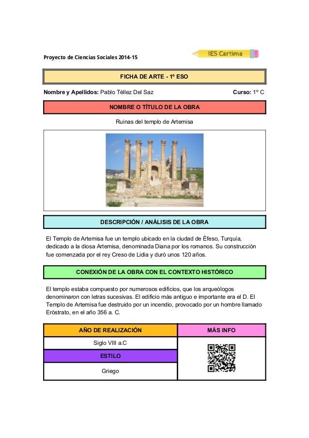 ProyectodeCienciasSociales2014-15  FICHADEARTE1ºESO  NombreyApellidos:PabloTéllezDelSaz ...