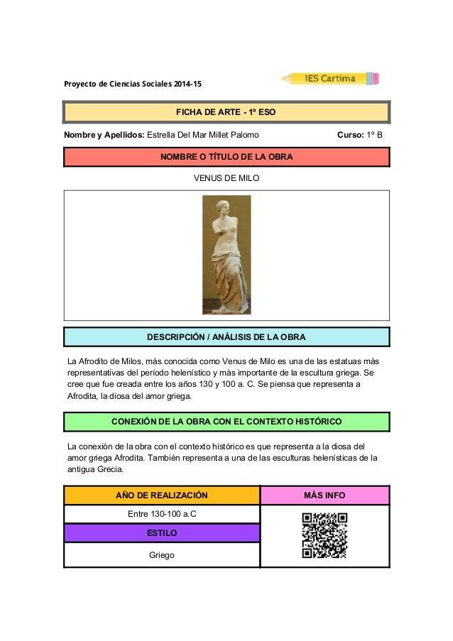 ProyectodeCienciasSociales2014-15  FICHADEARTE1ºESO  NombreyApellidos:EstrellaDelMarMilletPal...
