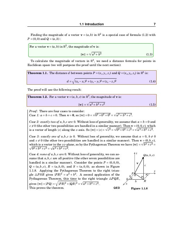 8 CHAPTER 1. VECTORS IN EUCLIDEAN SPACE Example 1.3. Calculate the following: (a) The magnitude of the vector −−→ PQ in R2...
