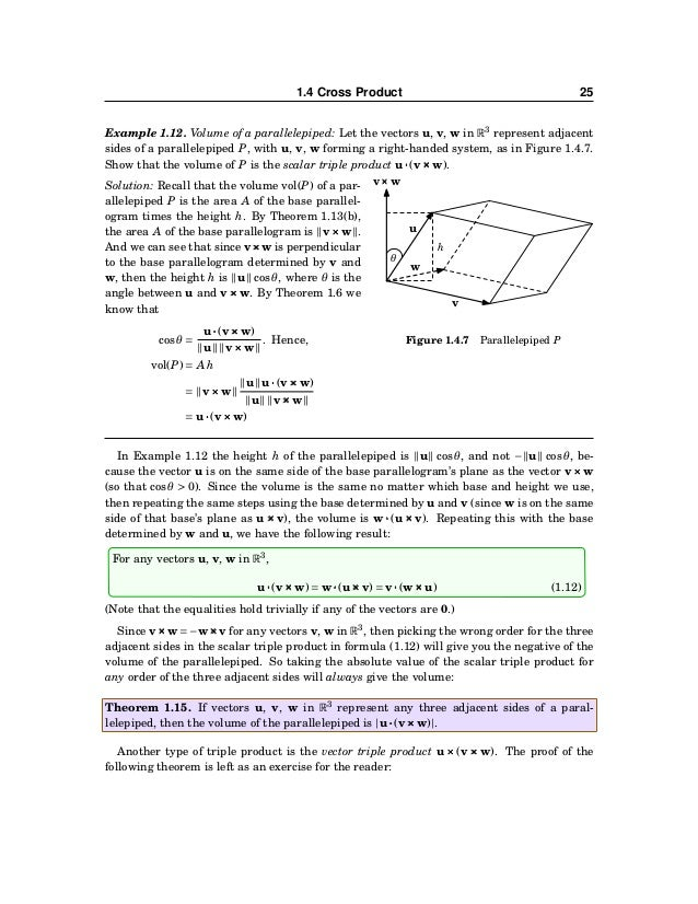 26 CHAPTER 1. VECTORS IN EUCLIDEAN SPACE Theorem 1.16. For any vectors u, v, w in R3 , u×××(v×××w) = (u···w)v−(u···v)w (1....