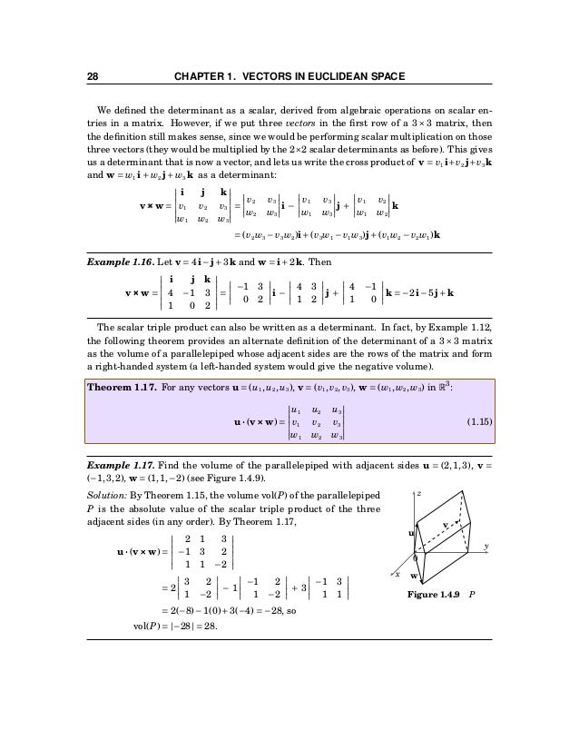 1.4 Cross Product 29 Interchanging the dot and cross products can be useful in proving vector identities: Example 1.18. Pr...
