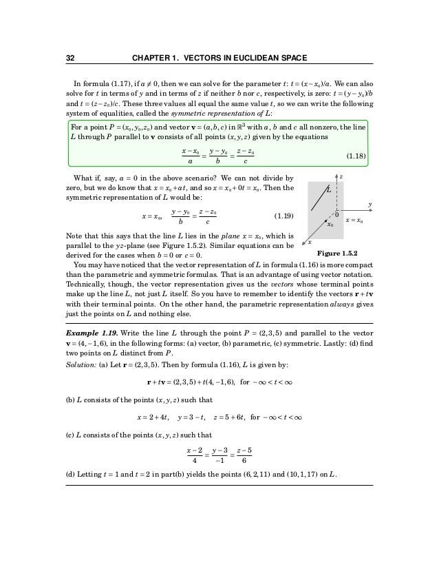 1.5 Lines and Planes 33 Line through two points x y z 0 L P1(x1, y1, z1) P2(x2, y2, z2) r1 r2 r2 −r1 r1 + t(r2 −r1) Figure...