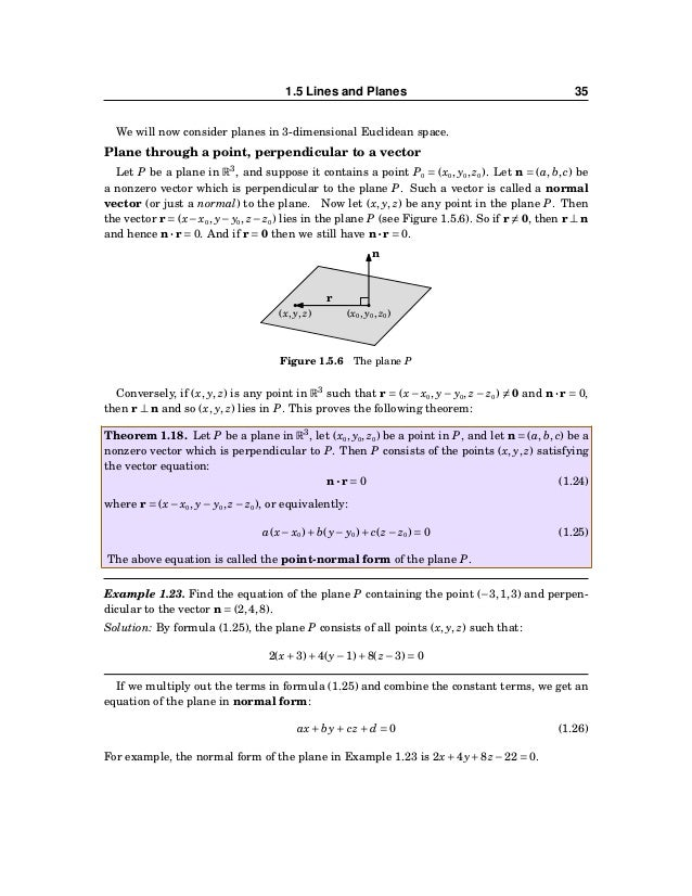 36 CHAPTER 1. VECTORS IN EUCLIDEAN SPACE Plane containing three noncollinear points In 2-dimensional and 3-dimensional spa...