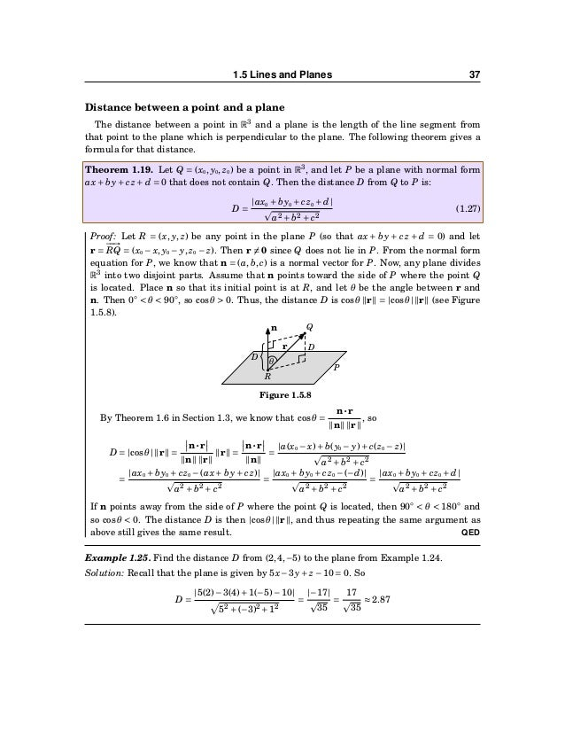 38 CHAPTER 1. VECTORS IN EUCLIDEAN SPACE Line of intersection of two planes L Figure 1.5.9 Note that two planes are parall...