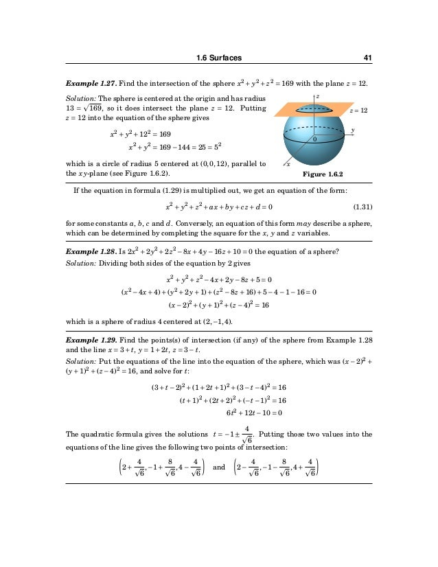42 CHAPTER 1. VECTORS IN EUCLIDEAN SPACE If two spheres intersect, they do so either at a single point or in a circle. Exa...