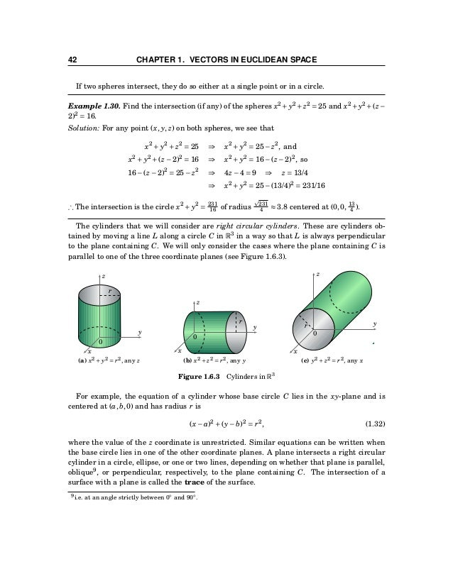 1.6 Surfaces 43 The equations of spheres and cylinders are examples of second-degree equations in R3 , i.e. equations of t...