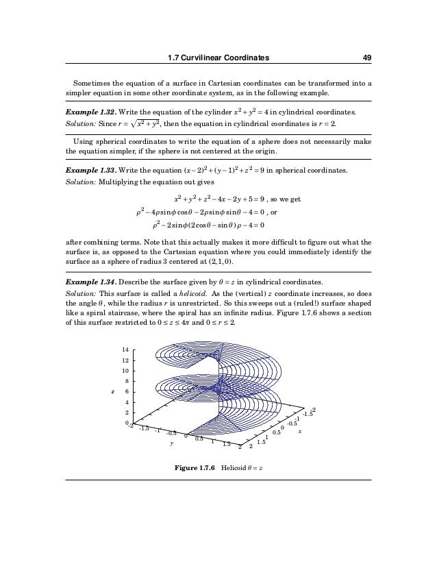 50 CHAPTER 1. VECTORS IN EUCLIDEAN SPACE Exercises A For Exercises 1-4, find the (a) cylindrical and (b) spherical coordina...