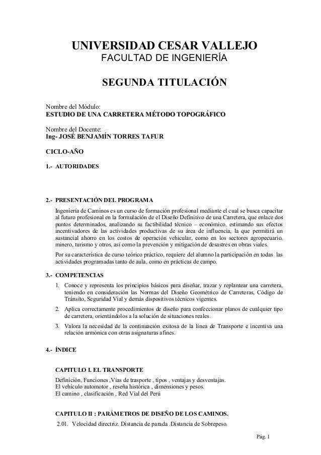 UNIVERSIDAD CESAR VALLEJO FACULTAD DE INGENIERÍA  SEGUNDA TITULACIÓN Nombre del Módulo: ESTUDIO DE UNA CARRETERA MÉTODO TO...