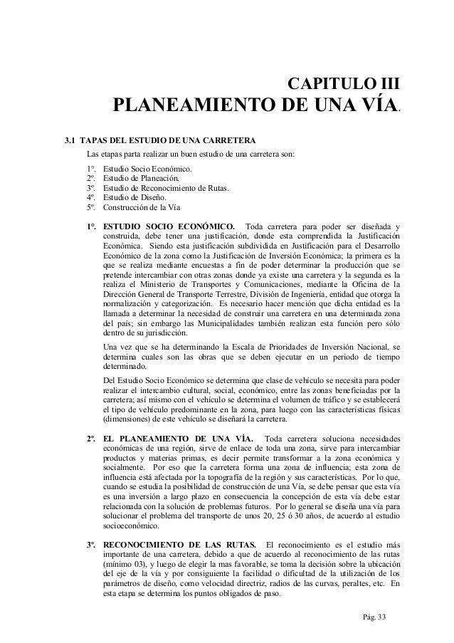 CAPITULO III  PLANEAMIENTO DE UNA VÍA. 3.1 TAPAS DEL ESTUDIO DE UNA CARRETERA Las etapas parta realizar un buen estudio de...