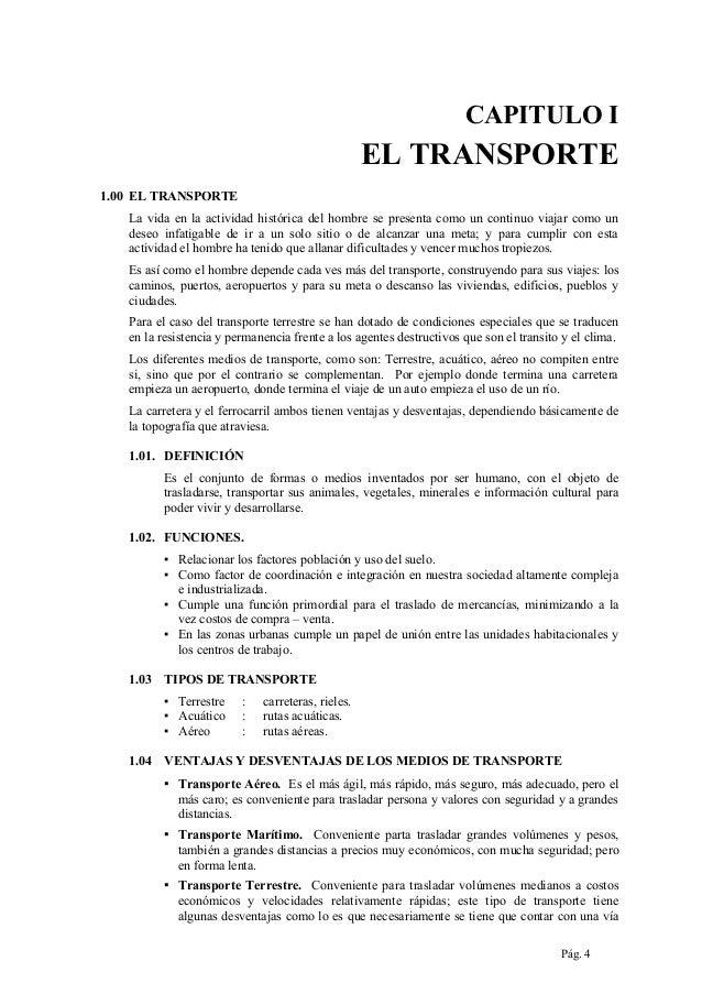 CAPITULO I  EL TRANSPORTE 1.00 EL TRANSPORTE La vida en la actividad histórica del hombre se presenta como un continuo via...