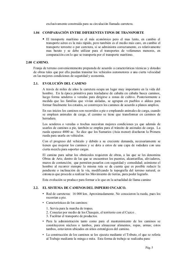 exclusivamente construida para su circulación llamada carretera. 1.04 COMPARACIÓN ENTRE DIFERENTES TIPOS DE TRANSPORTE   ...