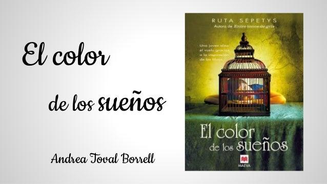 El color de los sueños Andrea Toval Borrell