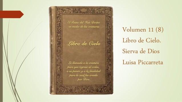 Volumen 11 (8) Libro de Cielo. Sierva de Dios Luisa Piccarreta