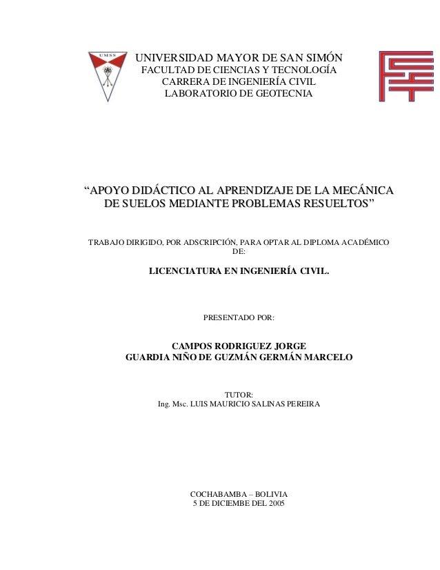 UNIVERSIDAD MAYOR DE SAN SIMÓN  FACULTAD DE CIENCIAS Y TECNOLOGÍA  CARRERA DE INGENIERÍA CIVIL  LABORATORIO DE GEOTECNIA  ...