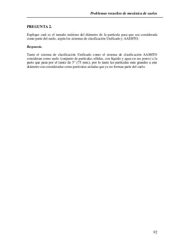 Problemas resueltos de mecánica de suelos  92  PREGUNTA 2.  Explique cual es el tamaño máximo del diámetro de la partícula...