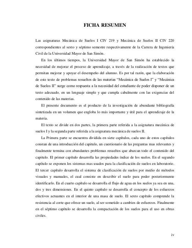 iv  FICHA RESUMEN  Las asignaturas Mecánica de Suelos I CIV 219 y Mecánica de Suelos II CIV 220  correspondientes al sexto...