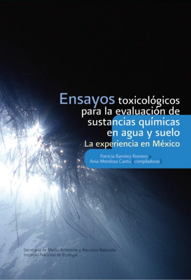 Ensayos toxicológicos para la evaluaciónde sustancias químicas en agua y sueloLa experiencia en México