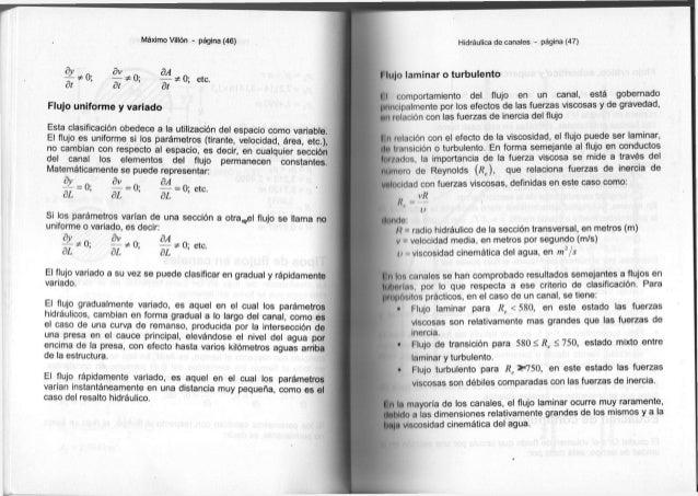 Máximo Villón - página (46) dy dv dA -¿-*0; — * 0 ; — * 0 ; e t c . dt dt dt F l u j o u n i f o r m e y v a r i a d o E s...