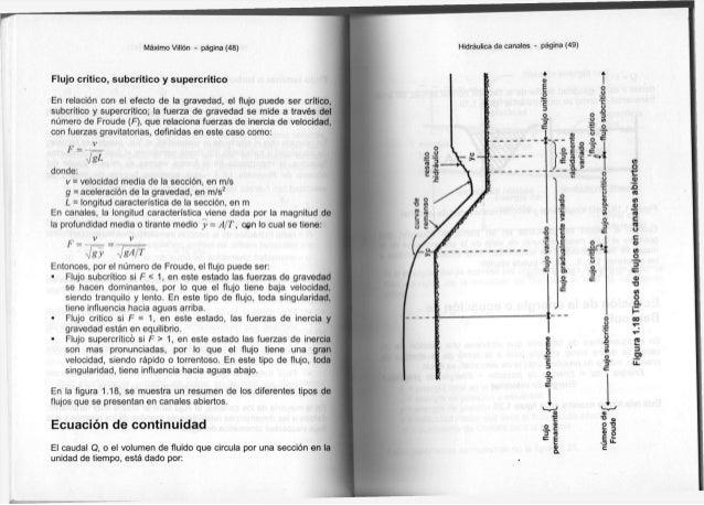 Máximo Villón - página (48) Flujo crítico, subcrítico y supercrítico En relación con el efecto de la gravedad, el flujo pu...