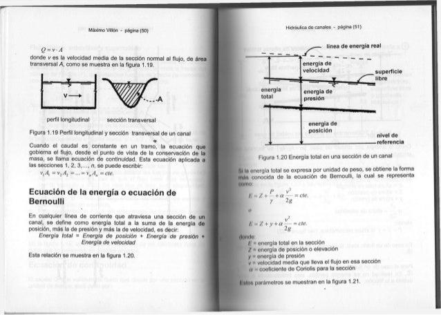 Máximo Villón - página ( 5 0 ) Q = vA d o n d e v e s l a v e l o c i d a d m e d i a d e l a sección n o r m a l a l f l ...