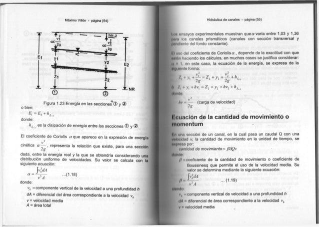 Máximo Villón - página (54) Figura 1.23 Energía en las secciones*® y d ) o bien: E,=E2+hf 1 « Jl-2 donde: hhi es la disipa...