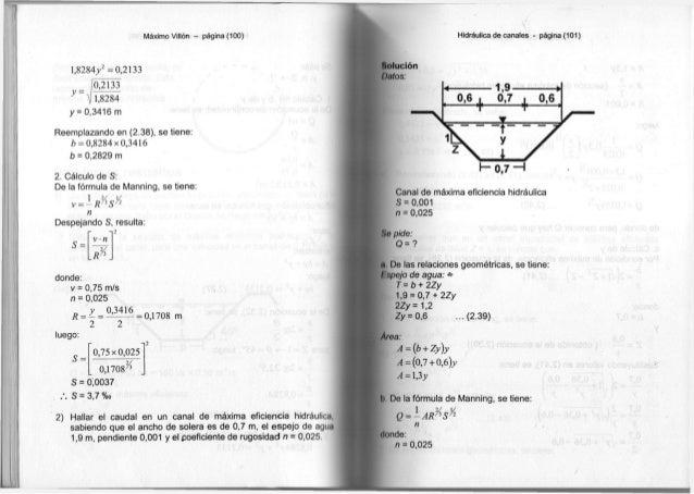 Máximo Villón - página (100) 1 , 8 2 8 4 / = 0 , 2 1 3 3 _ 10,2133 y ~ V 1,8284 y = 0 , 3 4 1 6 m Reemplazando en ( 2 . 3 ...