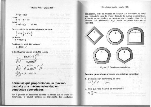 Máximo Villón - página ( 1 0 4 ) A = (b + Zy)y d o n d e : Z = 1 - > Q = 45° l u e g o : A = (b + y)y . . . ( 2 . 4 4 ) D ...