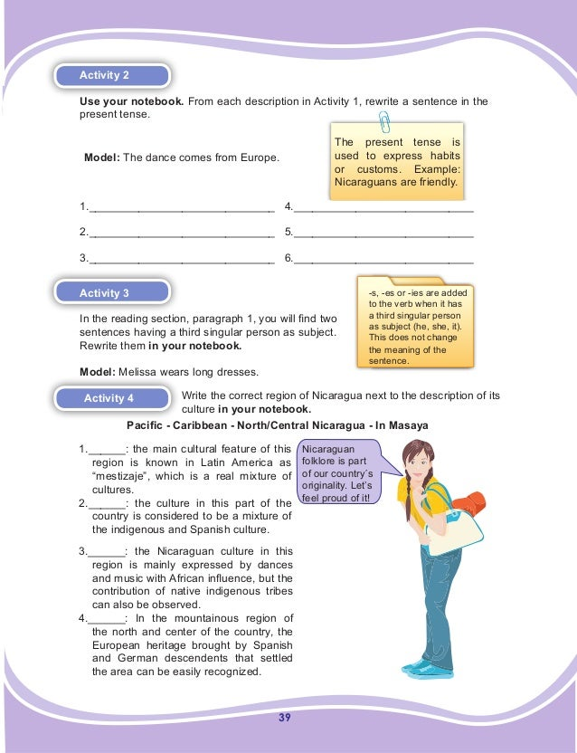 39 Activity 2 Use your notebook. From each description in Activity 1, rewrite a sentence in the present tense. Model: The ...