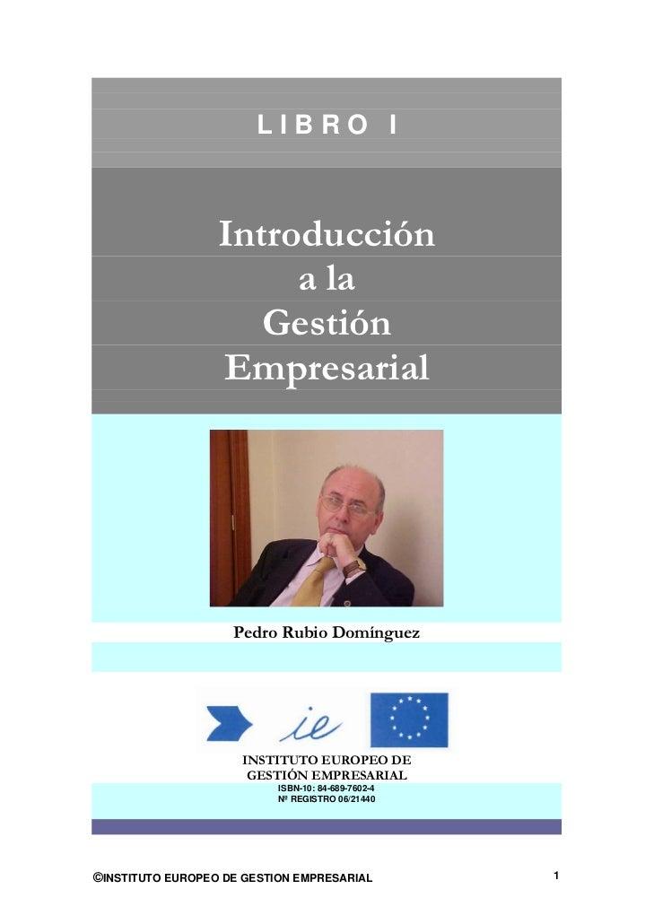 LIBRO I                  Introducción                       a la                     Gestión                  Empresarial ...