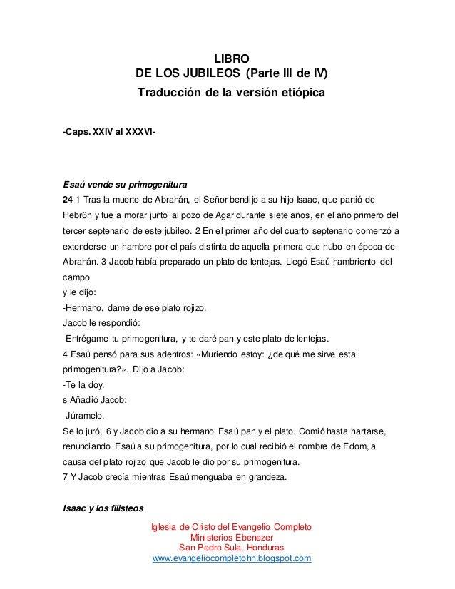 LIBRO DE LOS JUBILEOS (Parte III de IV) Traducción de la versión etiópica  -Caps. XXIV al XXXVI-  Esaú vende su primogenit...