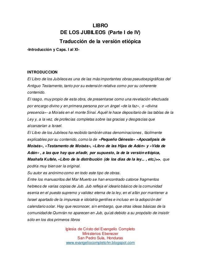 LIBRO DE LOS JUBILEOS (Parte I de IV) Traducción de la versión etiópica -Introducción y Caps. I al XI-  INTRODUCCION El Li...