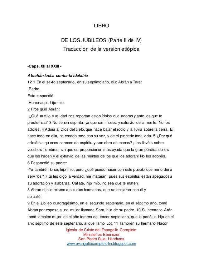 LIBRO DE LOS JUBILEOS (Parte II de IV) Traducción de la versión etiópica  -Caps. XII al XXIII Abrahán lucha contra la idol...