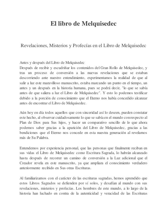 El libro de Melquisedec Revelaciones, Misterios y Profecías en el Libro de Melquisedec Antes y después del Libro de Melqui...