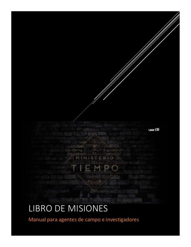 LIBRO DE MISIONES Manual para agentes de campo e investigadores