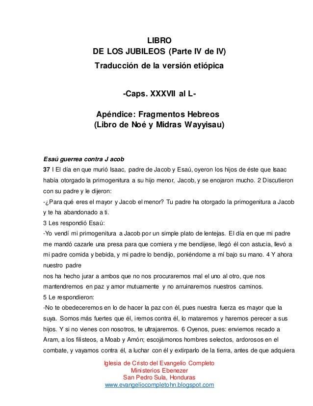 LIBRO DE LOS JUBILEOS (Parte IV de IV) Traducción de la versión etiópica  -Caps. XXXVII al LApéndice: Fragmentos Hebreos (...