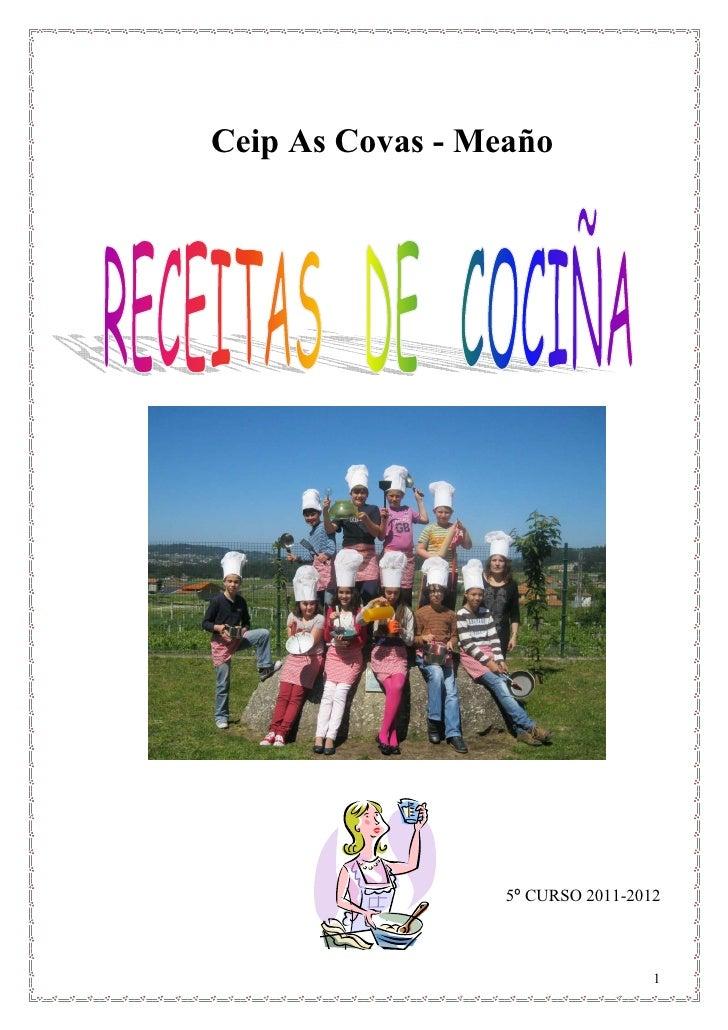 Ceip As Covas - Meaño                  5º CURSO 2011-2012                                   1