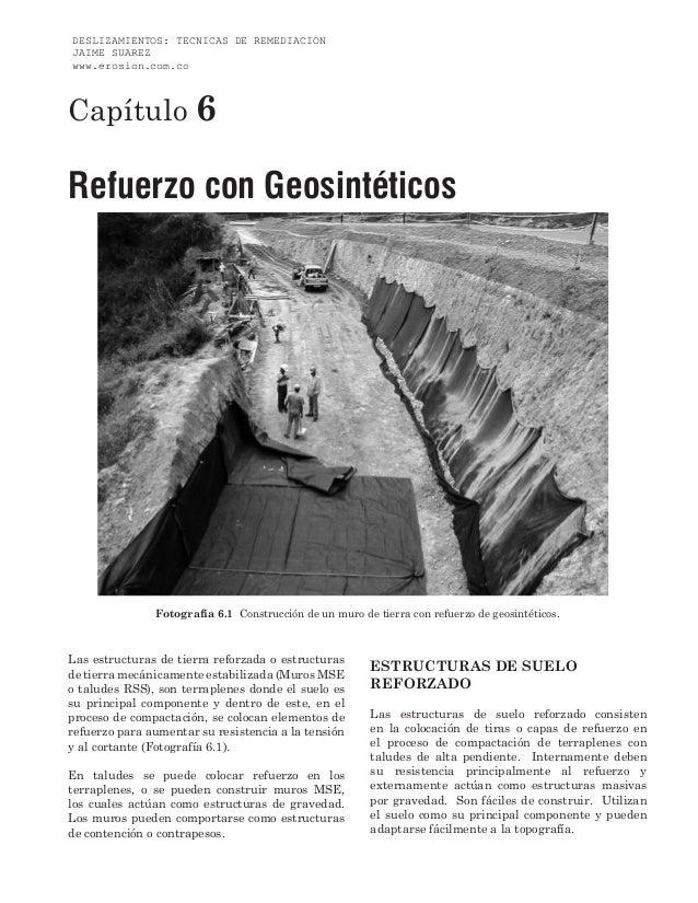 DESLIZAMIENTOS: TECNICAS DE REMEDIACIONJAIME SUAREZwww.erosion.com.coCapítulo 6Refuerzo con Geosintéticos               Fo...