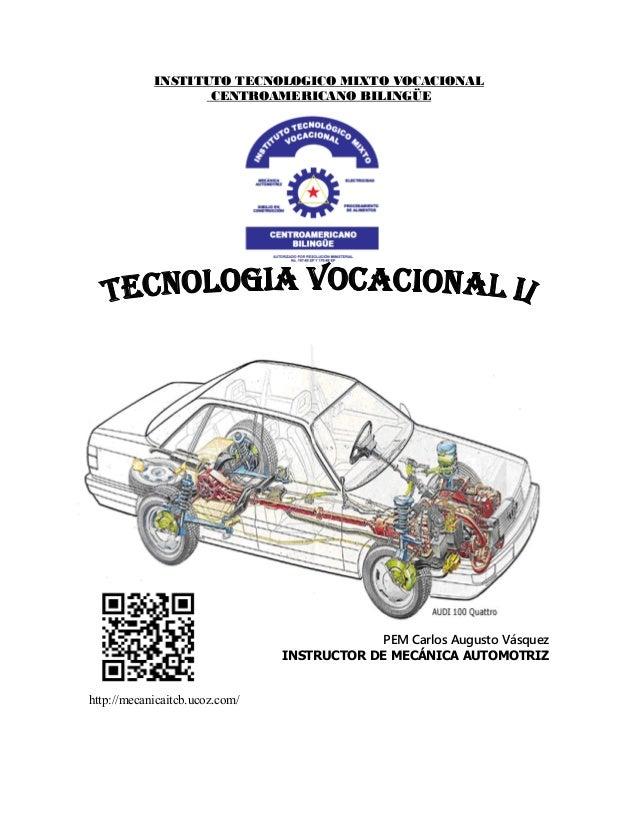 INSTITUTO TECNOLOGICO MIXTO VOCACIONAL                   CENTROAMERICANO BILINGÜE                                         ...