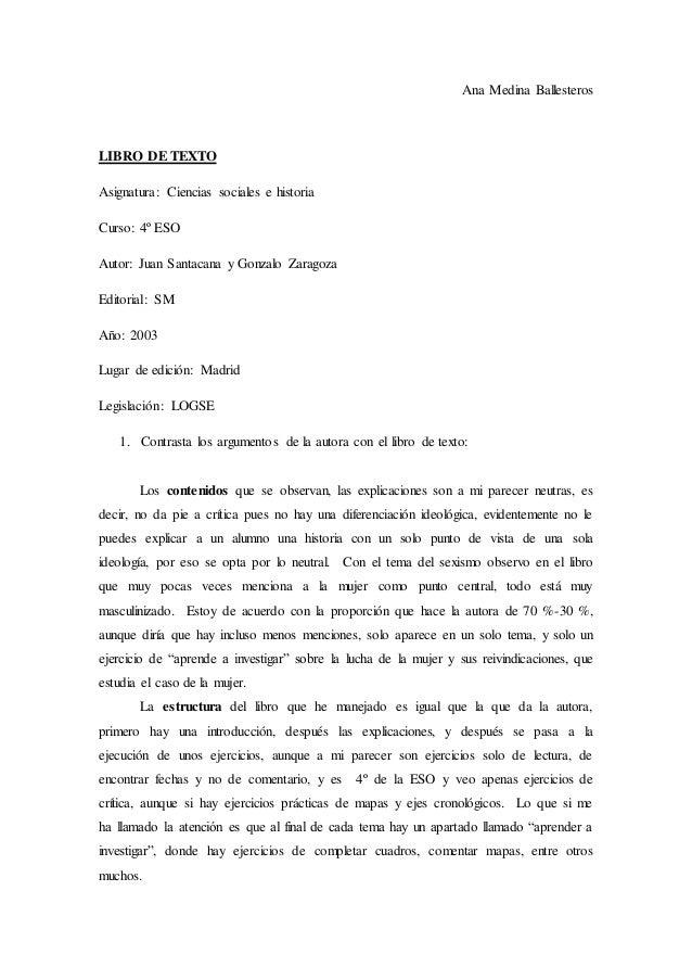 Ana Medina Ballesteros LIBRO DE TEXTO Asignatura: Ciencias sociales e historia Curso: 4º ESO Autor: Juan Santacana y Gonza...