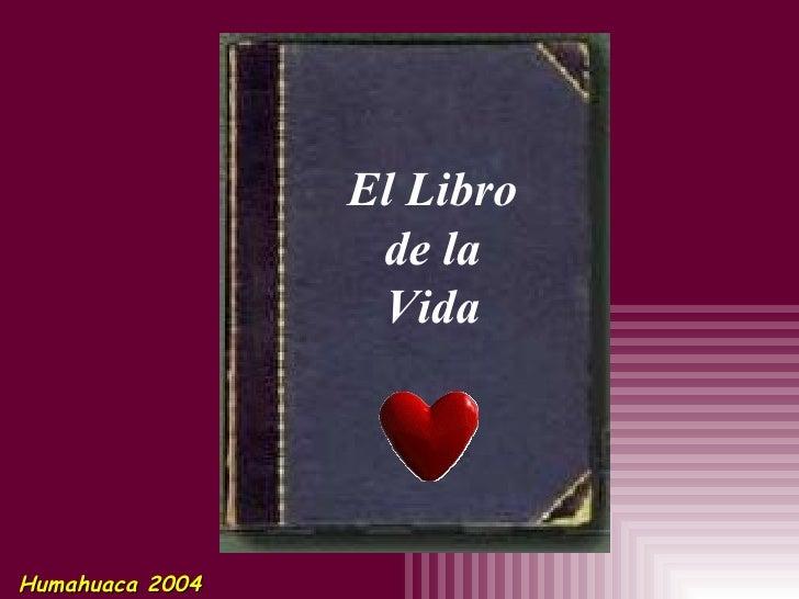 El Libro de la Vida Humahuaca 2004