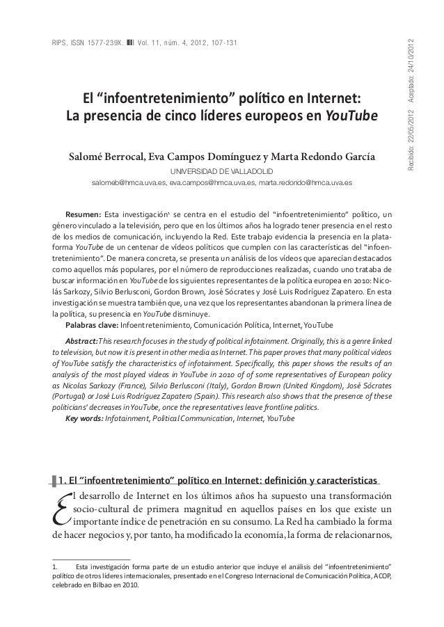"""Recibido:22/05/2012Aceptado:24/10/2012 RIPS, ISSN 1577-239X. ❚❙❘ Vol. 11, núm. 4, 2012, 107-131 El """"infoentretenimiento"""" ..."""
