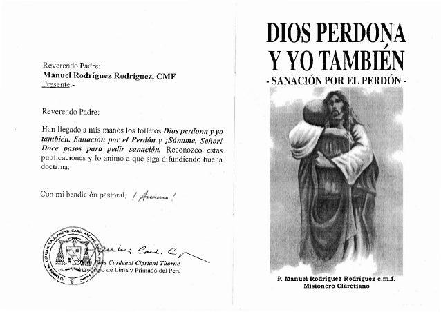 DIOS PERDONA YYOMMBIEN r sAf{ACIóx PoR IIL PERnóx r , Reverendo Padre: Manuel Rodríguez Rodrígrtez) cMF Presente.- Reveren...