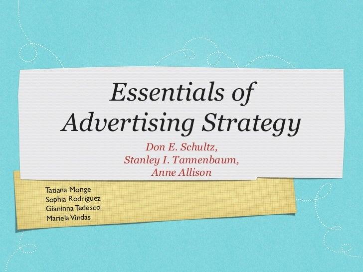 Essentials of     Advertising Strategy                          Don E. Schultz,                      Stanley I. Tannenbaum...