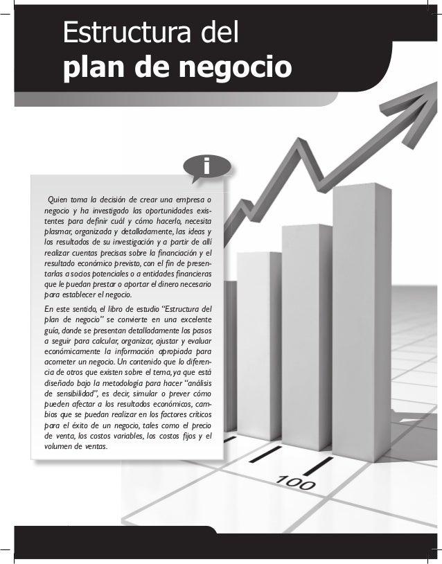 Estructura del plan de negocio i Quien toma la decisión de crear una empresa o negocio y ha investigado las oportunidades ...