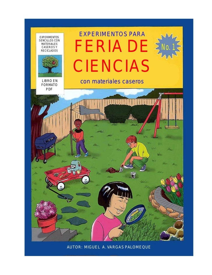 EXPERIMENTOS                    EXPERIMENTOS PARASENCILLOS CON MATERIALES CASEROS Y RECICLADOS       FERIA DE             ...