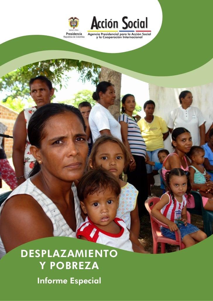 DESPLAZAMIENTO   Y POBREZA  Informe Especial